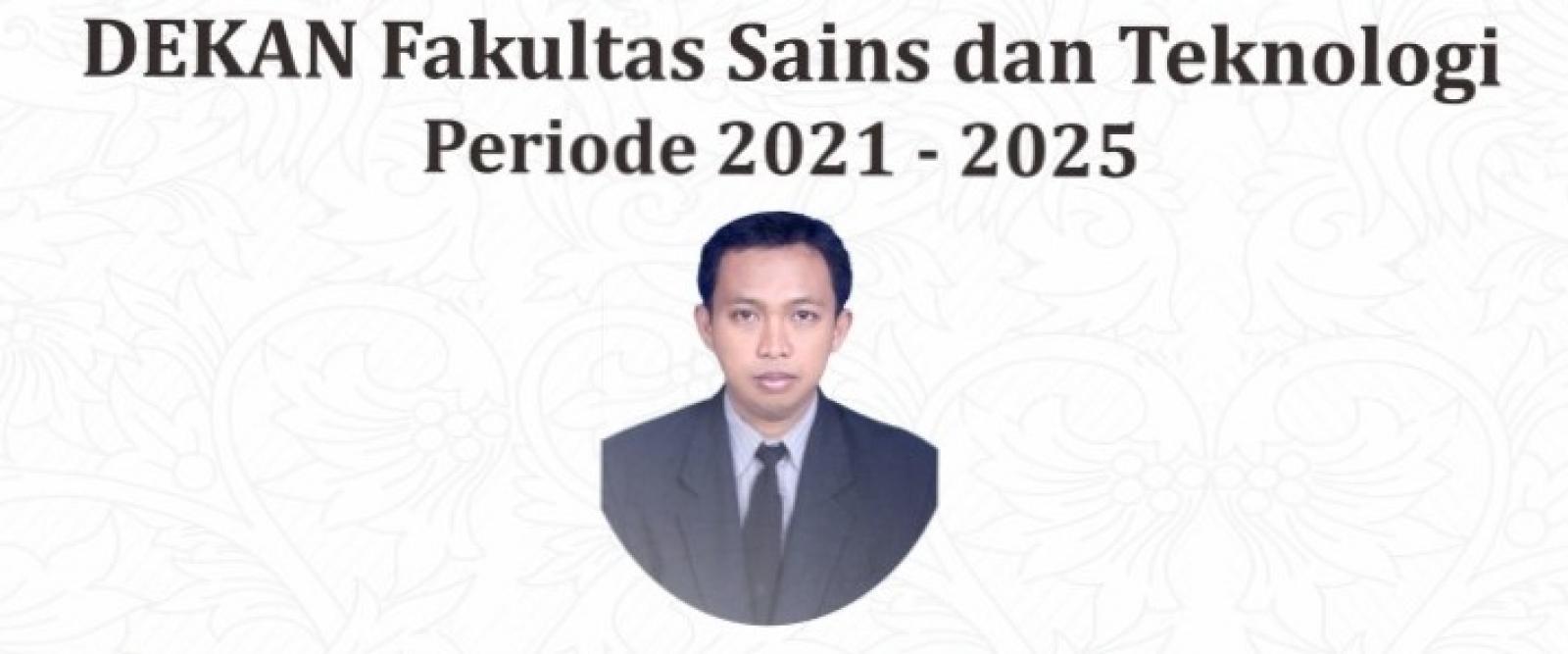 Dekan Fakultas Sains dan Teknologi Periode 2021-2025